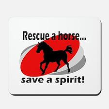 Rescue a Horse, Save a Spirit Mousepad