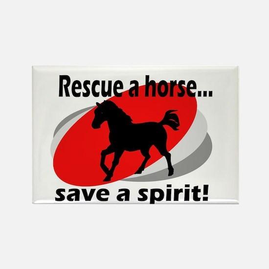 Rescue a Horse, Save a Spirit Rectangle Magnet