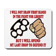 In The Fight For Liberty Mousepad
