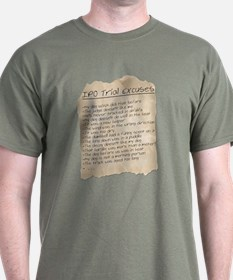 IPO Trial Excuses T-Shirt