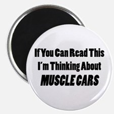 Thinking About Muscle Cars Magnet
