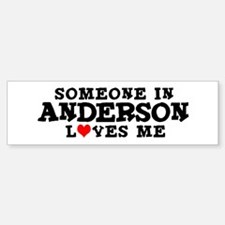 Anderson: Loves Me Bumper Bumper Bumper Sticker