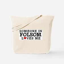 Folsom: Loves Me Tote Bag