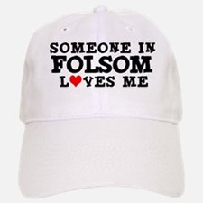 Folsom: Loves Me Baseball Baseball Cap