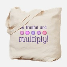 Be fruitful and multiply! Tote Bag