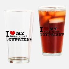 I love My Bull Rider Boyfriend Drinking Glass