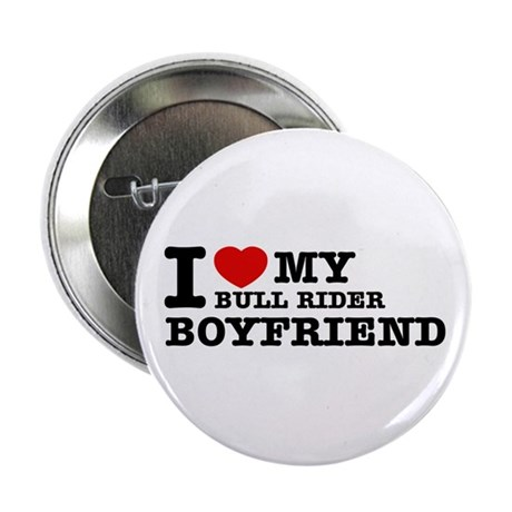 "I love My Bull Rider Boyfriend 2.25"" Button"