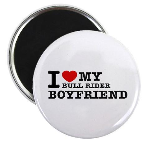 "I love My Bull Rider Boyfriend 2.25"" Magnet (100 p"