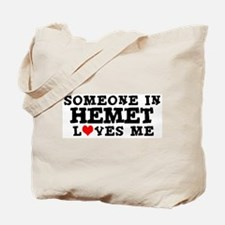 Hemet: Loves Me Tote Bag