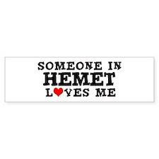 Hemet: Loves Me Bumper Bumper Sticker