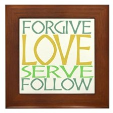 Forgive Love Serve Follow Framed Tile