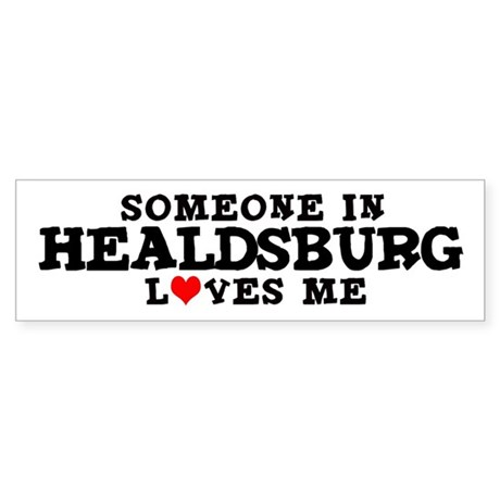 Healdsburg: Loves Me Bumper Sticker