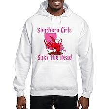 Southern Girls Suck the Head Hoodie