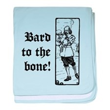 Bard To The Bone! baby blanket