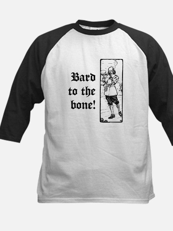 Bard To The Bone! Kids Baseball Jersey