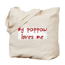 My Pappaw Loves Me! (Red) Tote Bag
