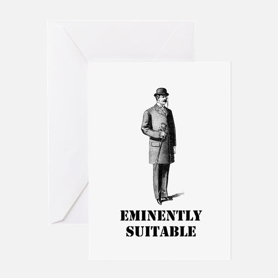 Eminently Suitable Greeting Card