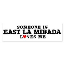 East La Mirada: Loves Me Bumper Bumper Sticker