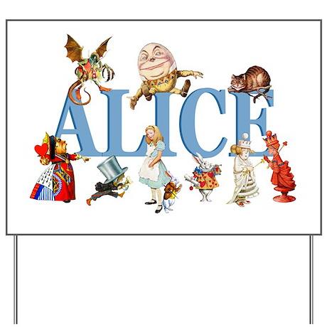 Alice & Friends in Wonderland Yard Sign