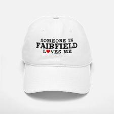 Fairfield: Loves Me Baseball Baseball Cap