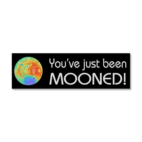 You've been Mooned Car Magnet 10 x 3
