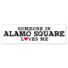 Alamo Square: Loves Me Bumper Bumper Bumper Sticker