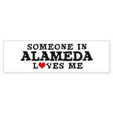 Alameda: Loves Me Bumper Bumper Sticker