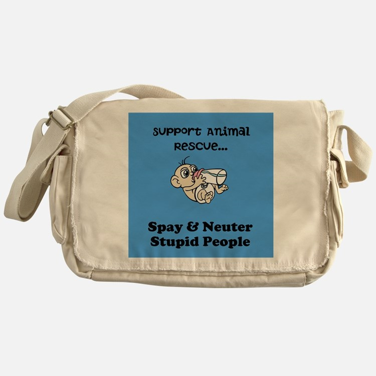 Spay Neuter Stupid People with Cartoon Messenger B
