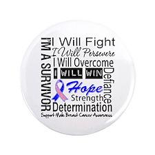 "Male Breast Cancer Persevere 3.5"" Button"