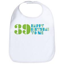 Happy birthday 39 Bib