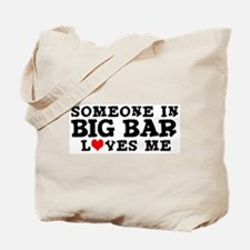 Big Bar: Loves Me Tote Bag