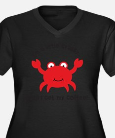 Crabby Until I get my Coffee Women's Plus Size V-N