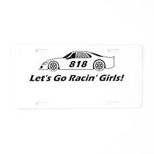 Lets Go Racin Girls Aluminum License Plate