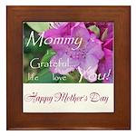 Happy Mothers Day: Mommy I am Grateful Framed Tile