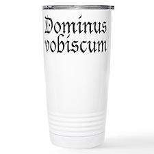 dominus_vobiscum.png Travel Mug