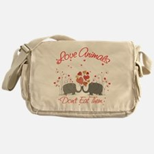 Love Animals Dont Eat Them Messenger Bag