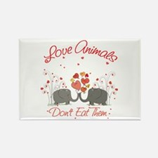 Love Animals Dont Eat Them Rectangle Magnet