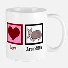 Peace Love Armadillos Mug