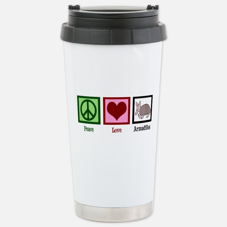 Peace Love Armadillos Travel Mug