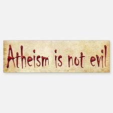 Atheism is not evil Sticker (Bumper)
