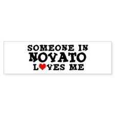 Novato: Loves Me Bumper Bumper Sticker