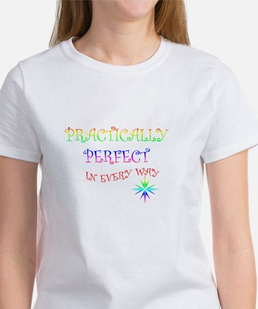 PRACTICALLY PERFECT copy T-Shirt