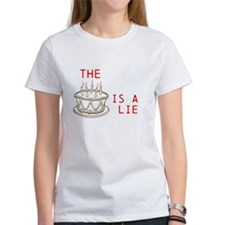 The Cake is a lie. Tee