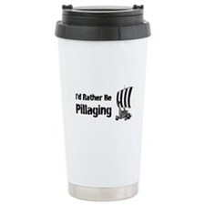 Id Rather Be Pillaging design Travel Mug