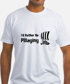 Id Rather Be Pillaging design Shirt