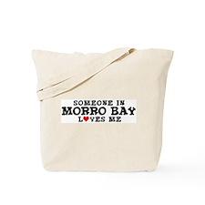 Morro Bay: Loves Me Tote Bag