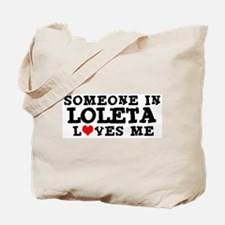 Loleta: Loves Me Tote Bag