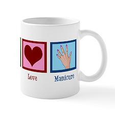 Peace Love Manicure Mug