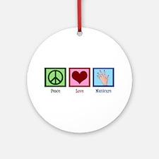 Peace Love Manicure Ornament (Round)