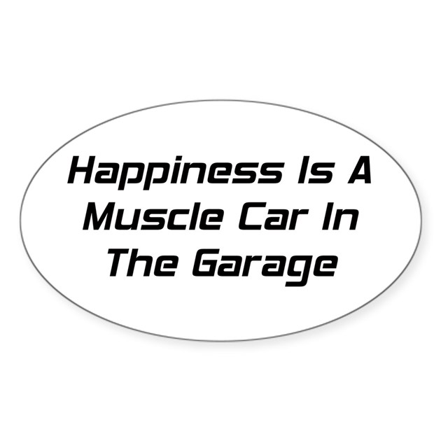 Happiness is a muscle car in the garage decal by for Kitchen colors with white cabinets with muscle car stickers